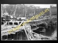 Bilbao - Puente del Arenal reconstruccion despues de la guerra