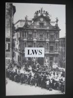 San Fermín año 1920 y Casa Consistorial